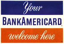 BankAmericard welcome sign