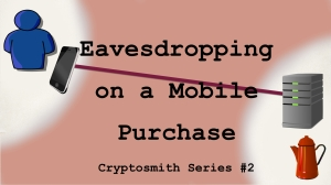 Eavesdropping on a mobile purchase video title card